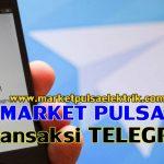 Cara Transaksi Telegram Di Market Pulsa